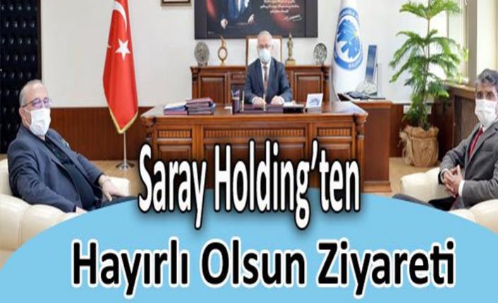 Saray Holding'ten Hayırlı Olsun Ziyareti