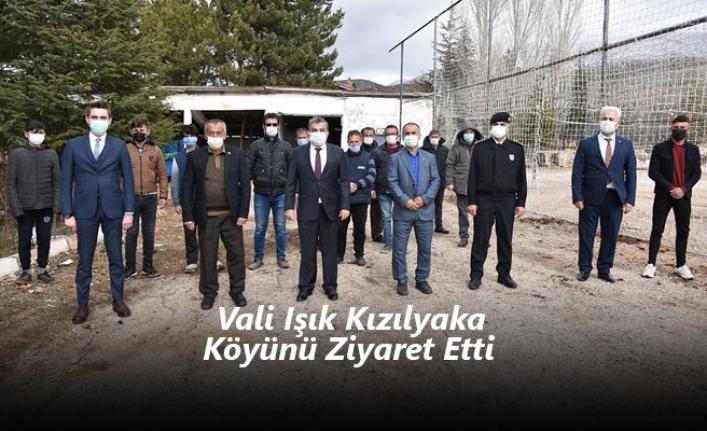 Vali Işık Kızılyaka Köyünü Ziyaret Etti