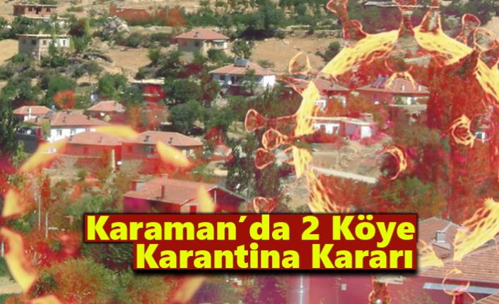 Karaman'da 2 Köye Karantina Kararı