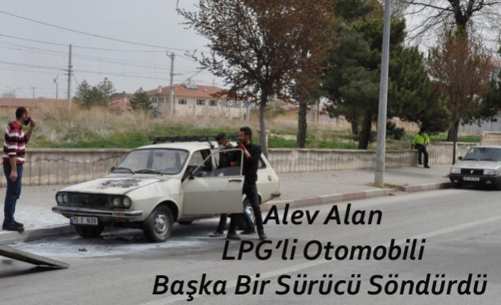 Karaman'da Alev Alan LPG'li Otomobili Başka Bir Sürücü Söndürdü