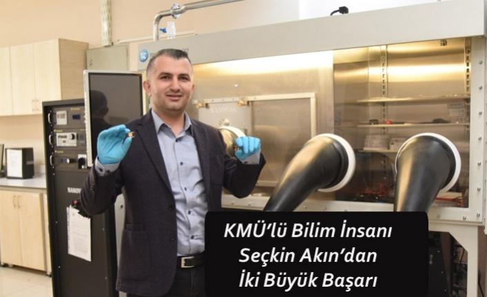 KMÜ'lü Bilim İnsanı Seçkin Akın'dan İki Büyük Başarı