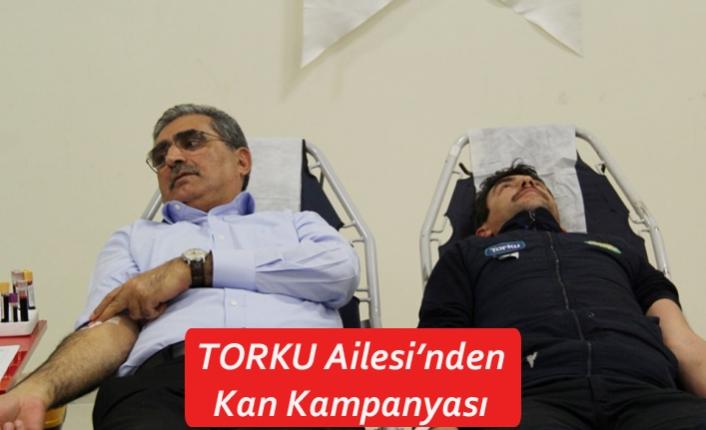 TORKU Ailesi'nden Kan Kampanyası