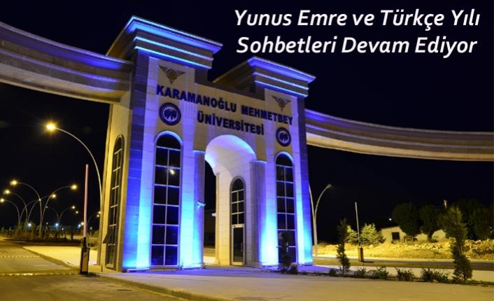 Yunus Emre ve Türkçe Yılı Sohbetleri Devam Ediyor