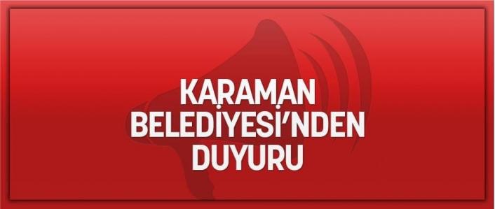 Karaman Belediyesi O Numaraya Karşı Uyardı!