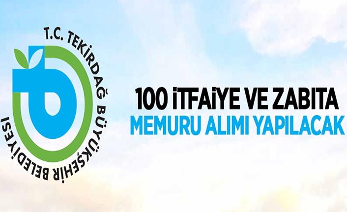 Tekirdağ Büyükşehir Belediyesi 100 Memur Alacak