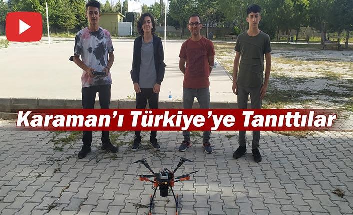 Karaman'ı 3 İHA İle Tüm Türkiye'ye Tanıttılar