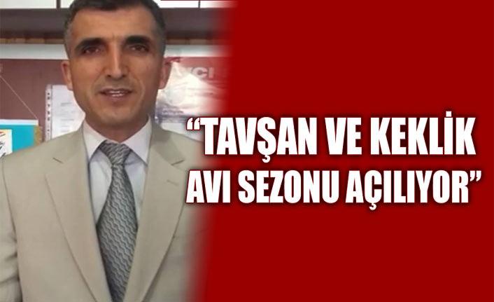 """Başkan Gül: """"TAVŞAN VE KEKLİK AVI SEZONU AÇILIYOR"""""""