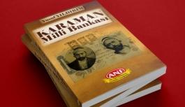 Karaman Milli Bankası Kitaplaştırıldı