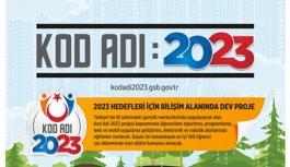 """""""KOD ADI 2023"""" Proje Başvuruları Devam Ediyor"""