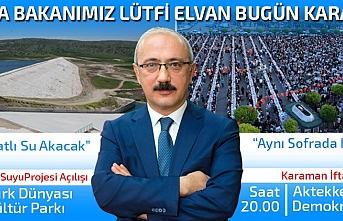 Kalkınma Bakanı Lütfi Elvan Bugün Karaman'da...