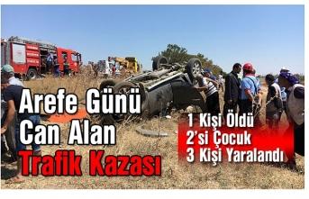 Arefe Günü Can Alan Trafik Kazası