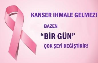 1-7 Nisan Ulusal Kanser Haftası