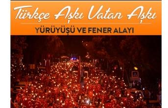 Türkçe Aşkı Vatan Aşkı Yürüyüşü Ve Fener...