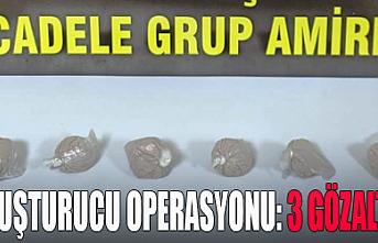 Uyuşturucu Operasyonu: 3 Gözaltı