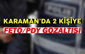 Karaman'da 2 Kişiye FETÖ/PDY Gözaltısı