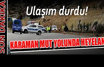 Karaman Mut Yolunda Heyelan
