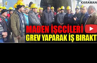 Karaman'da Maden İşccileri Grev Yaparak İş Bıraktı