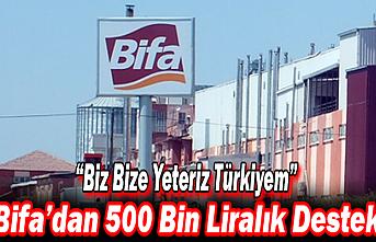 """Bifa Bisküvi """"Biz Bize Yeteriz Türkiyem""""Kampanyasına 500 Bin Liralık Destek"""