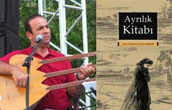 """Karamanlı Halk Ozanı Âşık Ongunî """"Ayrılık Kitabı""""nda"""