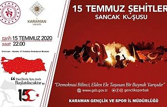 """Karaman'da 15 Temmuz Şehitleri Anısına """"Sancak..."""