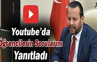 Rektör Akgül, Youtube'da Öğrencilerin Sorularını...