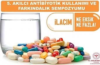 """İl Sağlık Müdürlüğünden """"Dünya Antibiyotik..."""