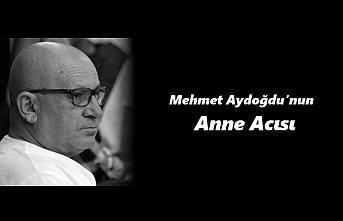 Mehmet Aydoğdu'nun Anne Acısı