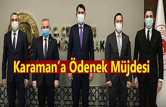 Milletvekillerinden Karaman'aMüjde