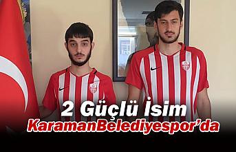 2 Güçlü İsim Karaman Belediyespor'da
