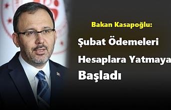 Bakan Kasapoğlu: Şubat Ödemeleri Hesaplara Yatmaya...