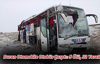 Duran Otomobile Otobüs Çarptı: 5 Ölü, 32 Yaralı