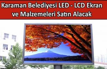 Karaman Belediyesi LED - LCD Ekran ve Malzemeleri Satın Alacak