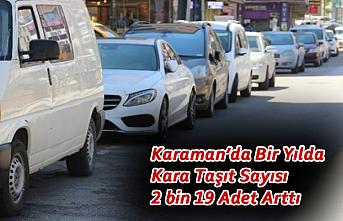 Karaman'da Bir Yılda Kara Taşıt Sayısı 2 bin...