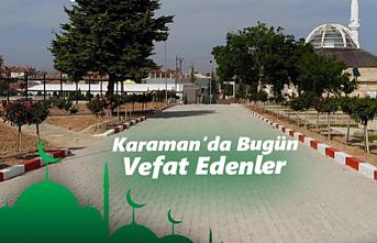 Karaman'da Bugün 5 Hemşerimiz Vefat Etti