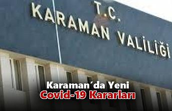 Karaman'da Covid-19 İle İlgili Yeni Kararlar
