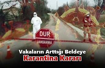 Karaman'da Vakaların Arttığı Beldeye Karantina...