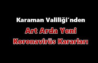 Karaman Valiliği'nden Art Arda Yeni Koronavirüs...