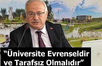 """Rektör Ak """"Üniversite Evrenseldir ve Tarafsız Olmalıdır"""""""