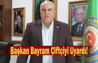 Başkan Bayram, Sahte Tohum ve Gübreye Karşı Çiftçiyi...