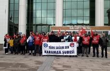 Türk Sağlık-Sen Karaman Temsilciliği: ''Adaletli Bir Döner Sermaye İstiyoruz''