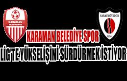 Karaman Belediyespor'un Konuğu Sarayköy Spor