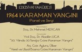 KMÜ'de '1964 Karaman Yangini' Anlatilacak