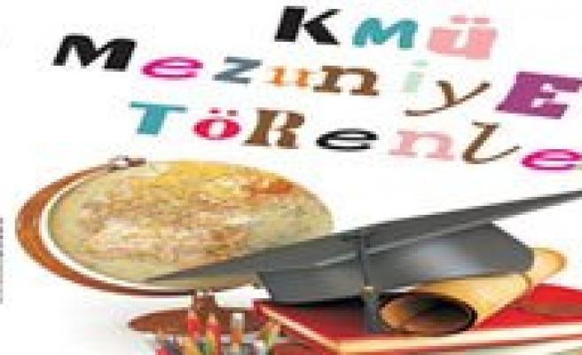 KMÜ'de Mezuniyet Törenleri Basliyor