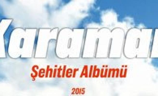 Karaman Belediyesi`nden `Karaman Sehitler Albümü`