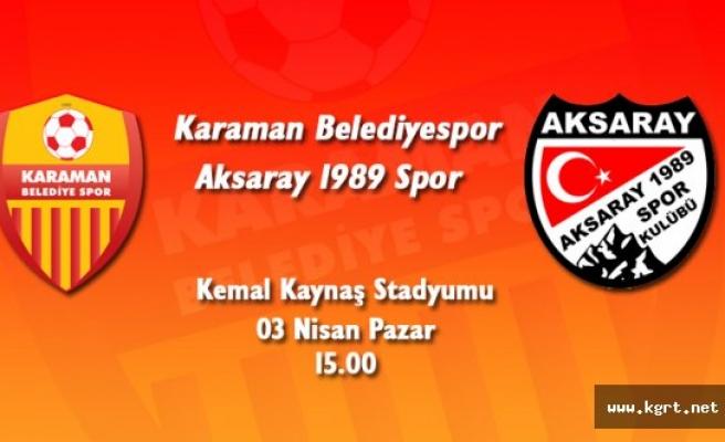Karaman Belediye Spor, Aksaray 1989 Spor'u Ağırlıyor