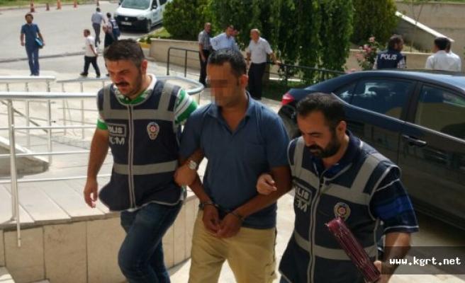 Karaman'da Sosyal Medyada Darbe Destekçisi Bir Kişi Tutuklandı