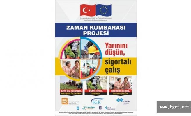 """Karaman'da Kayıt Dışı İstihdam """"Zaman Kumbarası"""" Adlı Avrupa Birliği Projesi İle Azaltılacak"""