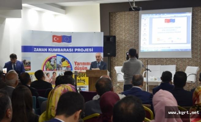Zaman Kumbarası Projesi Bilgilendirme Toplantıları Sürüyor