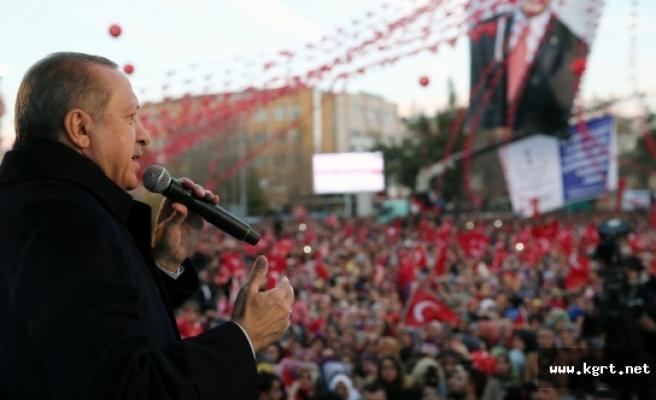 """Cumhurbaşkanı Recep Tayyip Erdoğan: """"Türkiye'nin Yanı Başında Terör Oluşumlarına İzin Vermeyeceğiz"""""""