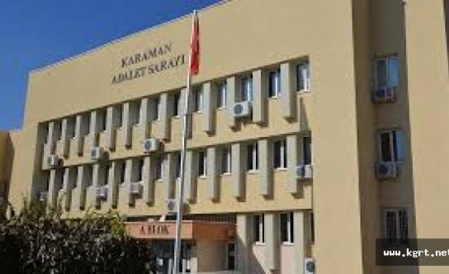 Karaman'da 131 Kişi Borcundan Dolayı Hapse Girdi